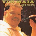 Tim Maia - Ao Vivo
