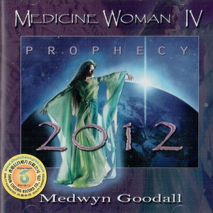 Medicine Woman IV Prophecy