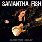 Samantha Fish - Black Winds Howlin'