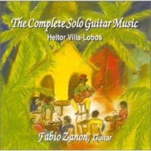 The Complete Solo Guitar Music (Performed By Fabio Zanon)