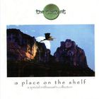 The Tangent - A Place On The Shelf