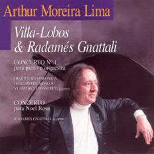 Villa-Lobos & Radames Gnattali (Performed By Arthur Moreira Lima)