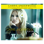 Carrie Underwood - Play On (Deluxe Edition) CD2