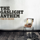 The Gaslight Anthem - B-Sides