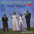 The Staple Singers - Swing Low Sweet Chariot (Vinyl)