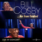Bill Cosby - ...Far From Finished