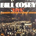 Bill Cosby - Live! At The Madison Square Garden Center (Vinyl)