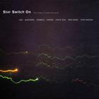 Mika Vainio - Star Switch On