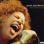 Sarah Jane Morris - After All These Years CD2
