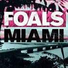 Foals - Miami Remixes (CDS)