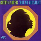 Betty Carter - 'round Midnight (Vinyl)
