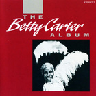 The Betty Carter Album (Vinyl)
