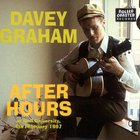 Davy Graham - After Hours At Hull University, 4Th February 1967