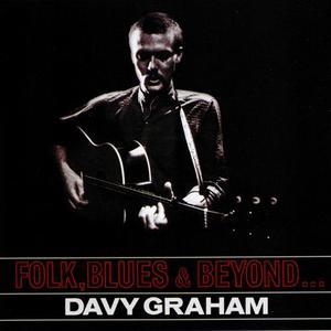 Folk, Blues & Beyond... (Reissued 2005)