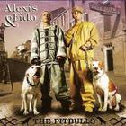 Alexis & Fido - Los Pitbulls