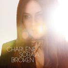 Charlene Soraia - Broken (CDS)