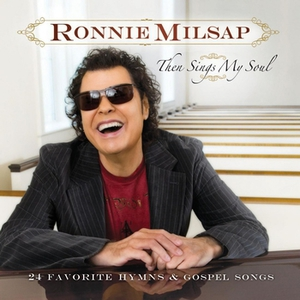 Then Sings My Soul CD1