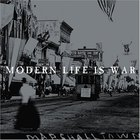 Modern Life Is War - Witness