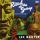 Les Baxter - Ritual Of The Savage / The Passions (With Bas Sheva)