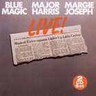 Blue Magic, Major Harris, Margie Joseph Live! (Remastered 2006) CD1