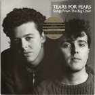 Tears for Fears - Songs From The Big Chair (Deluxe Edition) CD2