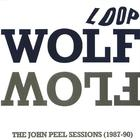 Wolf-Flow - The John Peel Sessions