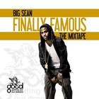 Big Sean - Finally Famous The Mixtape