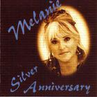 Melanie - Silver Anniversary CD1