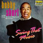 Bobby Short - Swing That Music (With The Alden-Barrett Quintet)