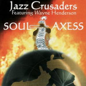 Soul Axess (With Wayne Hend)