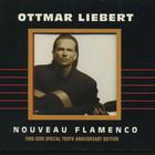 Ottmar Liebert - Nouveau Flamenco: 1990-2000 Special Tenth Anniversary Edition