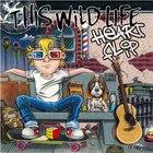This Wild Life - Heart Flip (EP)