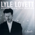 Lyle Lovett - Smile (Songs From The Movies)