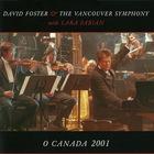 O Canada 2001 (With Lara Fabian & The Vancouver Symphony) (MCD)