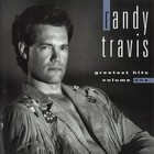 Randy Travis - Greatest Hits Vol. 1