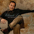 Jim Brickman - Ultimate Love Songs (The Very Best Of)