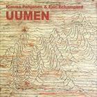 Uumen (With Eric Echampard)