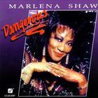 Marlena Shaw - Dangerous