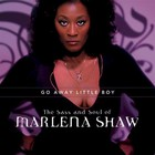 Marlena Shaw - The Sass And Soul Of Marlena Shaw, Go Away Littl