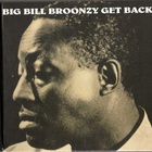 Big Bill Broonzy - Get Back