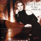 Eliane Elias - The Three Americas