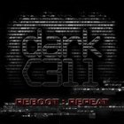 Darkc3Ll - Reboot : Repeat