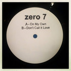 Zero 7 - On My Own (CDS)