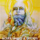 Oliver Shanti & Friends - Listening To The Heart