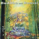 Oliver Shanti & Friends - Buddha And Bonsai Vol. 3