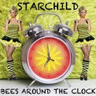 Starchild - Bees Around The Clock (EP)