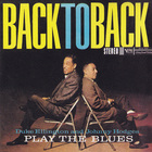 Duke Ellington - Duke Ellington And Johnny Hodges Back To Back Play The Blues
