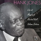 Hank Jones - Live At Maybeck Recital Hall Vol. 16