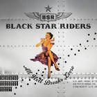 Black Star Riders - All Hell Breaks Loose (Deluxe Edition)