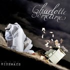 Charlotte Sometimes - Sideways (EP)